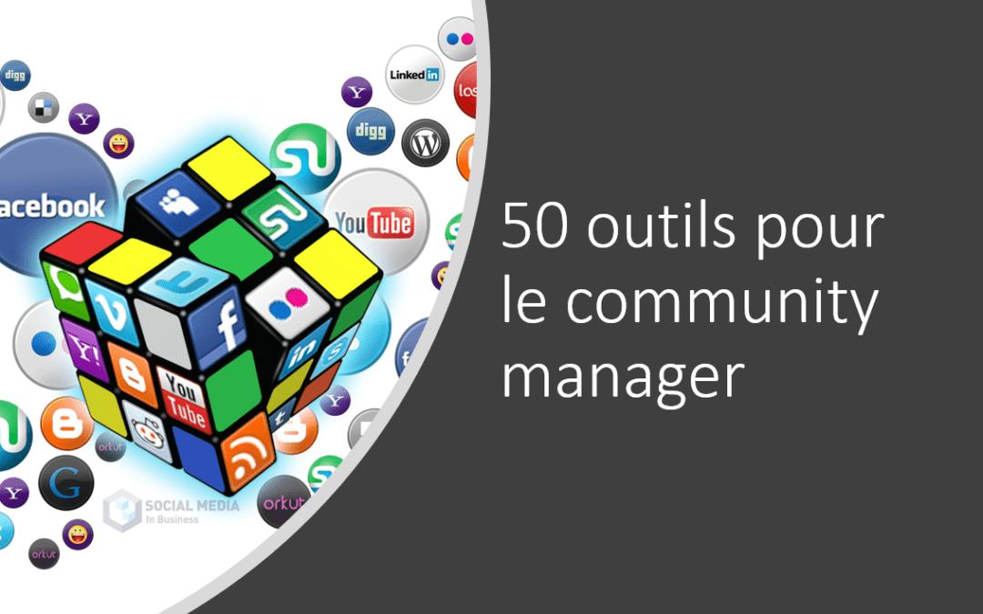 50 outils indispensables pour le community manager.
